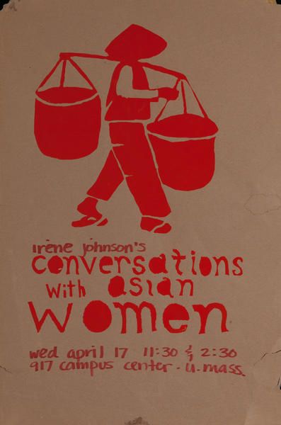 Conversations WIth Asian Women, College Protest Poster