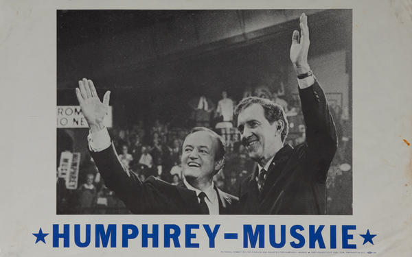 Humphrey - Muskie Political Campaign Poster