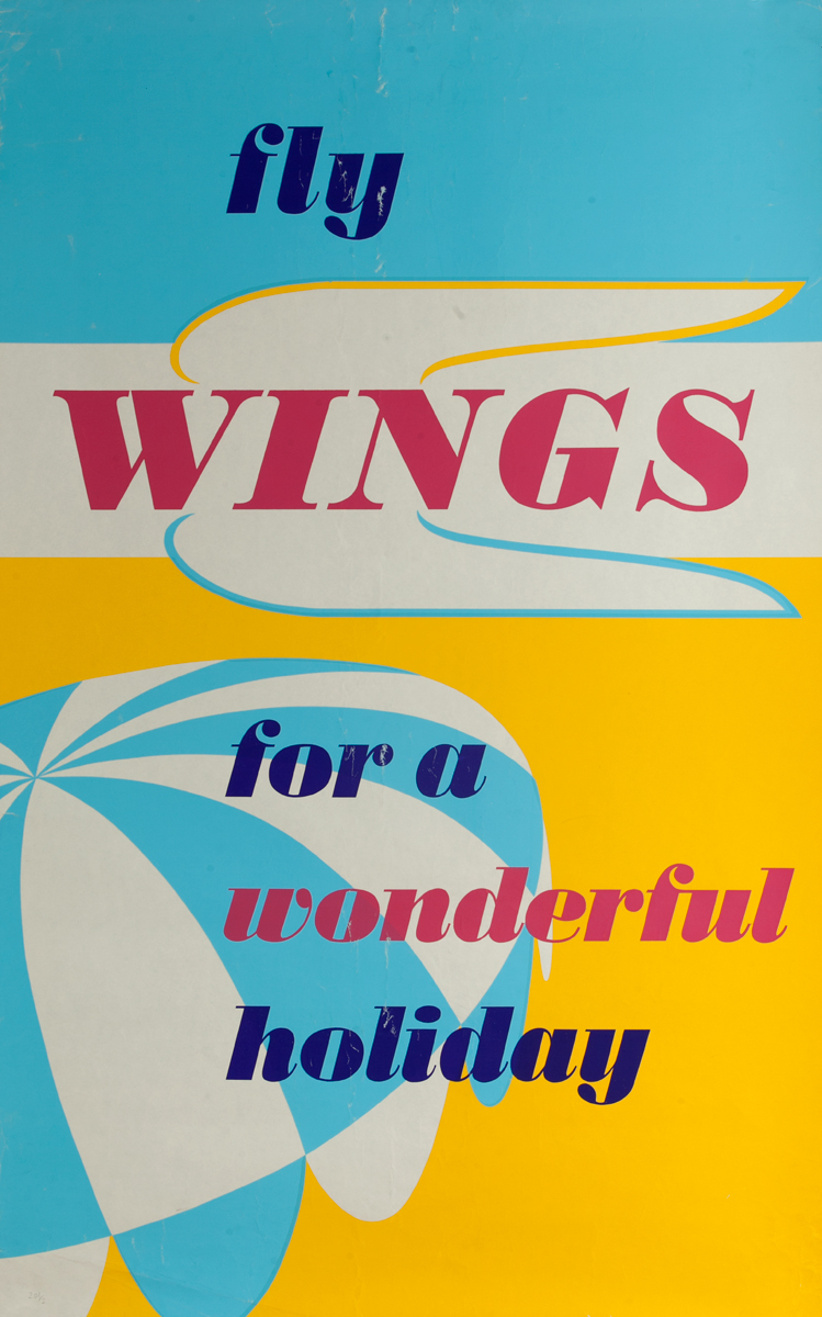 Fly Wings for a wonderful holiday. Silkscreen travel poster