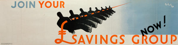 Join Your Savings Group Now! British WWII Poster