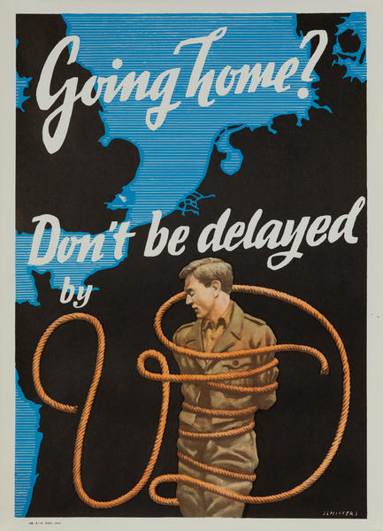 Going Home Don't Be Delayed by VD<br>American WWII Health Poster