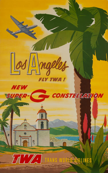 Los Angeles Fly TWA! New Super-G Constellation<br>TWA Trans World Airlines Poster