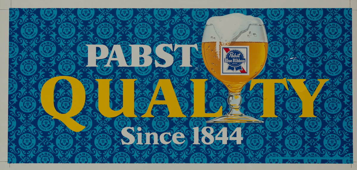 Pabst Quality Since 1844<br>Beer advertising poster