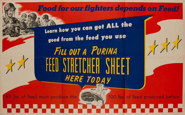 Food for our fighters depends on Feed! WWII Purina Poster
