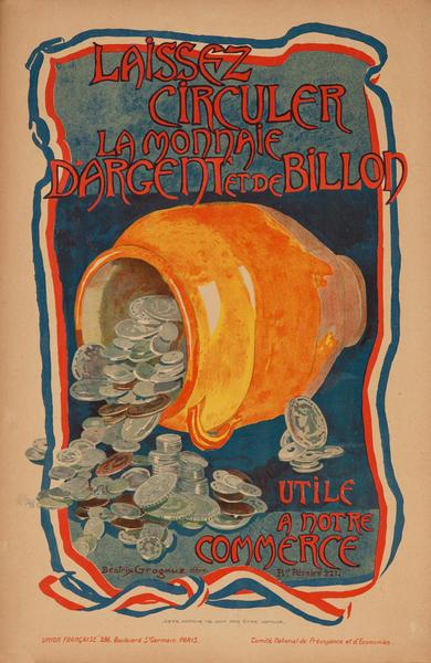 Laissez Circuler La Monnaie French School Children WWI Poster