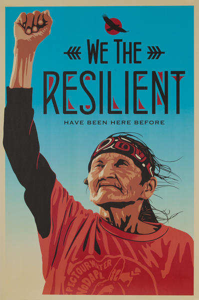 We the Resilient Have Been Here Before, Women's March Protest Poster