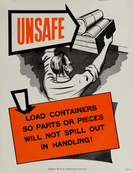 Unsafe, Load Containers So Parts Will Not Spill Out, WWII Liberty Mutual Insurance Company Poster