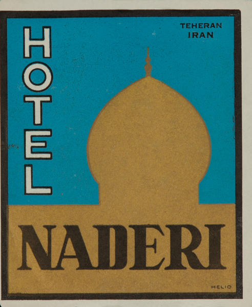 Hotel Naderi Teheran Iran Luggage Label