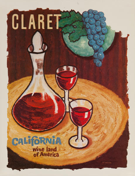California WIne Land of America Advertising Poster Claret