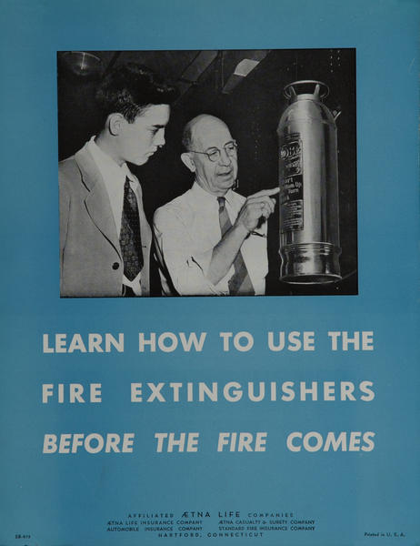 Aetna Life, Safety Poster, Learn How to Use The Fire Extinguishers
