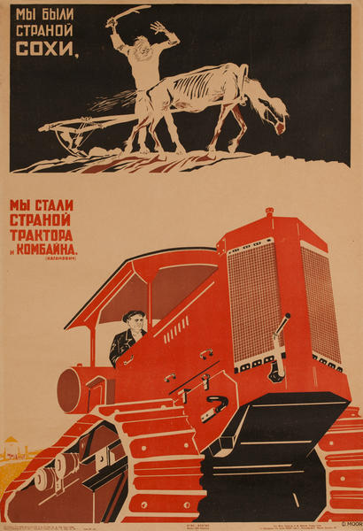 We were a country of plow, we became a county of tractor and combiner. USSR Propaganda Poster