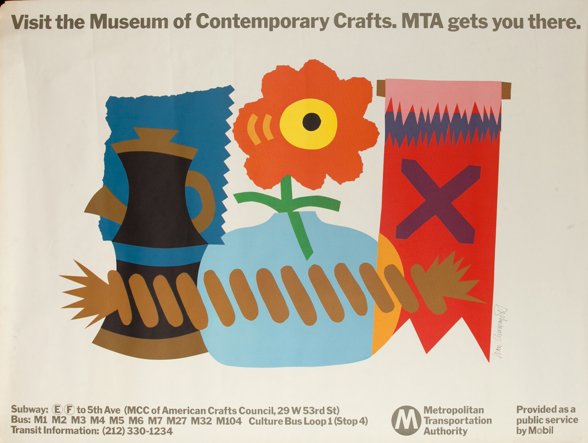 Visit the Museum of Contemporary Crafts, MTA gets you there.