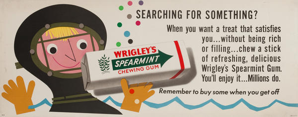 Searching For Something? Wrigley's Gum Advertising Poster