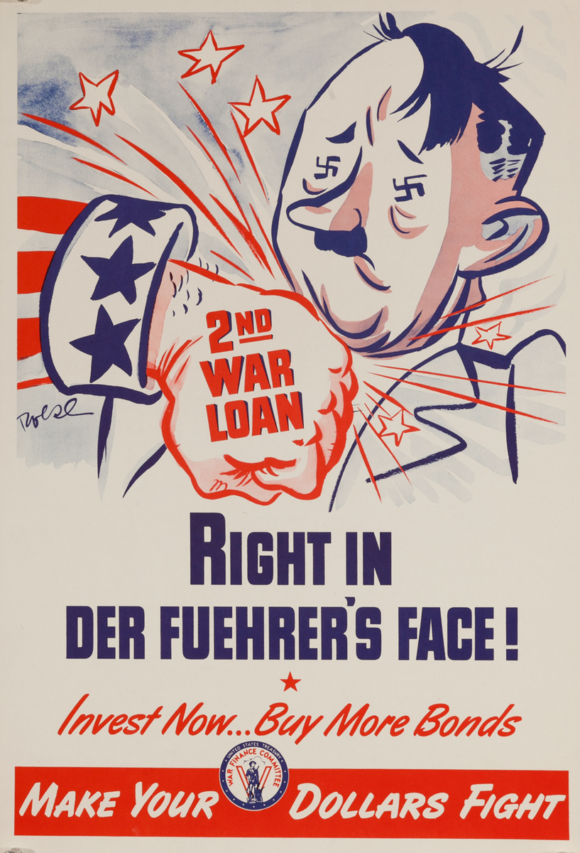 2nd War Loan, Right in Der Fuehrer's Face! WWII American Bond Poster