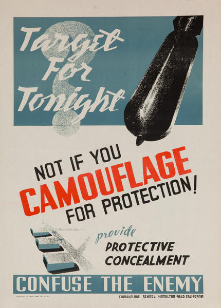 Target for Tonight, Not if you Camouflage for Protection, WWII Training Poster