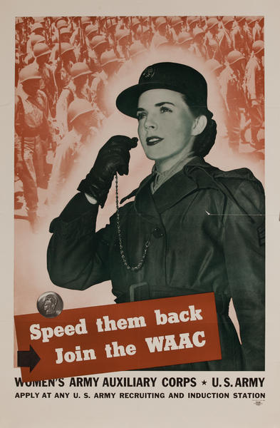 Speed them back - Join the WAAC WWII Recruiting Poster