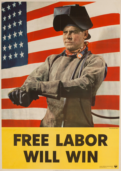Free Labor Will Win, WWII Production Poster