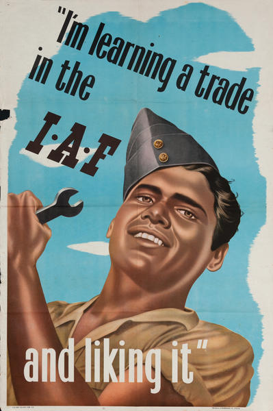 I'm learning a trade in the I.A.F.and liking it. Indian WWII Recruiting poster