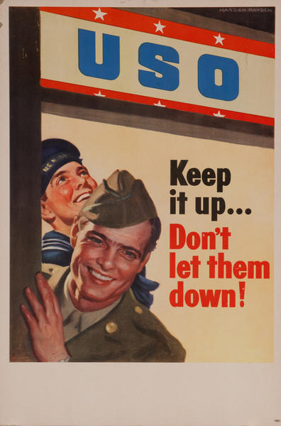 USO Keep it up... Don't let them Down! WWII Poster