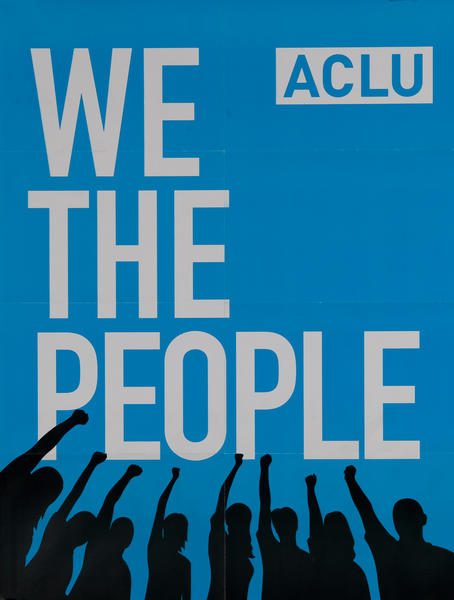 ACLU We the People, anti-Muslim ban protest poster