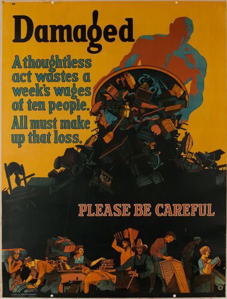 Damaged - Please be Careful, Mather Work Incentive Poster