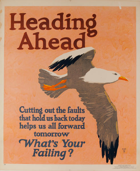 Heading Ahead, What's Youir Failing? Mather Work Incentive Poster