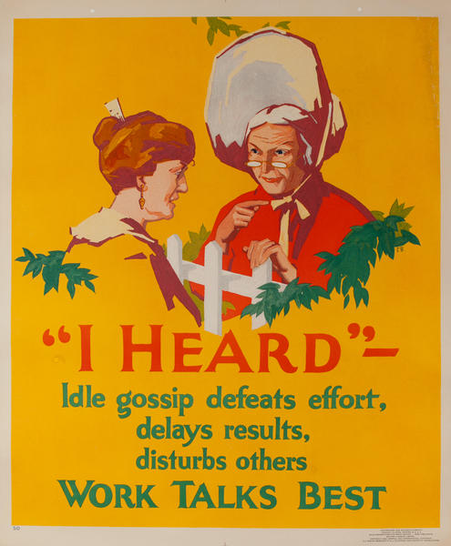 I Heard  - Work Talks Best, Mather Work Incentive Poster