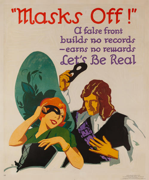 Masks Off! Let's be Real - Mather Work Incentive Poster