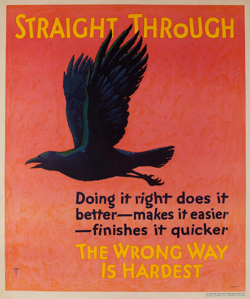 Straight Through - Mather Work Incentive Poster