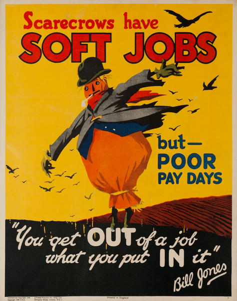 Scarecrows have Soft Jobs,  Parker-Holladay Bill Jones Motivational Poster