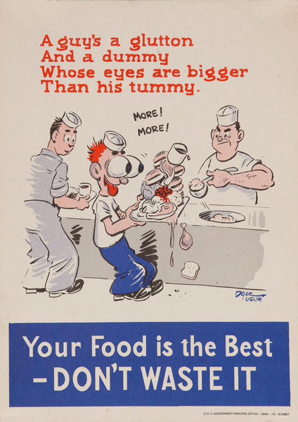 Your Food is the Best -Don't Waste It, WWII Food Conservation Poster