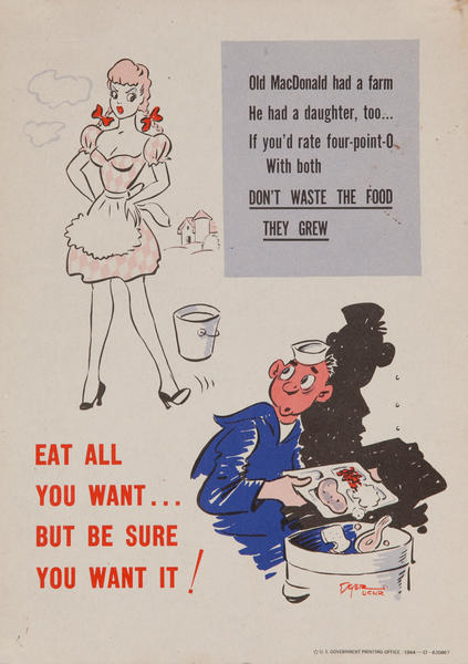 Eat all you want.. Be sure you want it! <br>WWII Conservation Poster