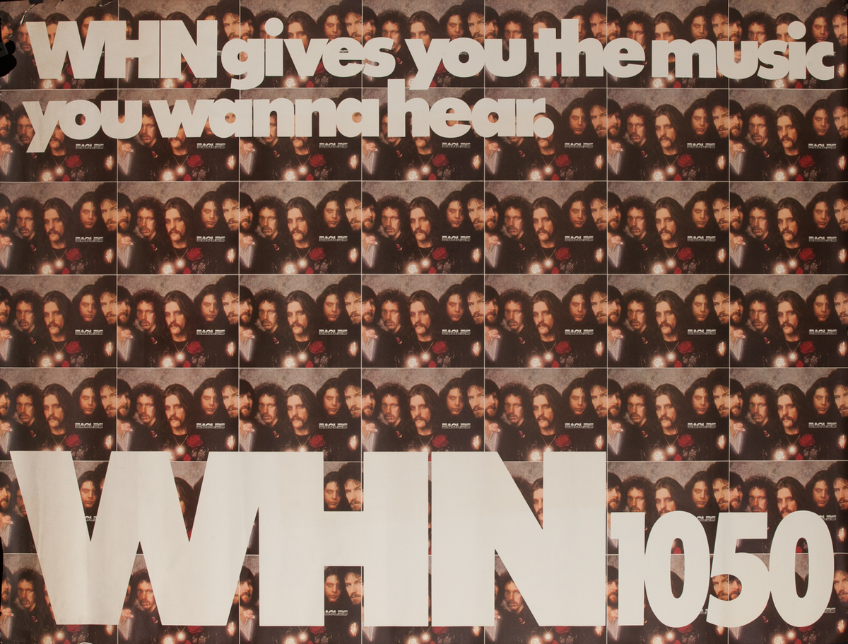 WHN 1050 Radio Advertising Poster, The Eagles