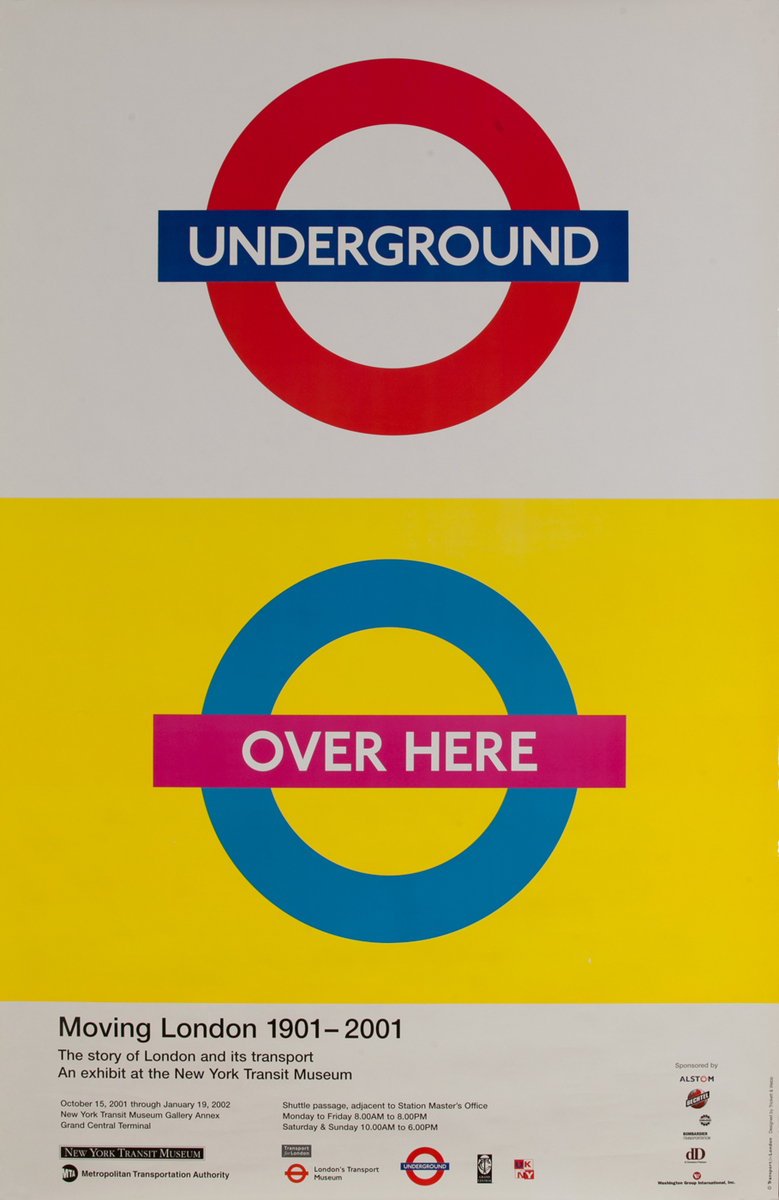 Underground Over Here, New York Transit Museum Exhibit Poster