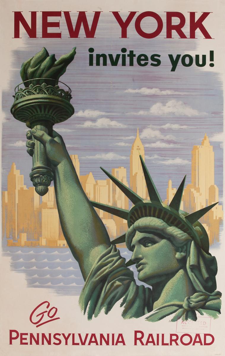 New York invites you! Go Pennsylvania Railroad Travel Poster, Statue of Liberty
