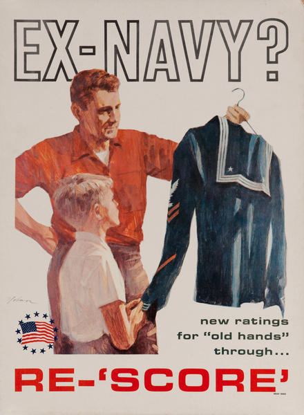 Ex-Navy? new ratings for old hands through Re-Score? Vietnam War Recruiting Poster