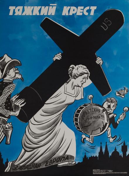 USSR Soviet Union Anti-American Propaganda Poster, A Heavy Cross (Burden)