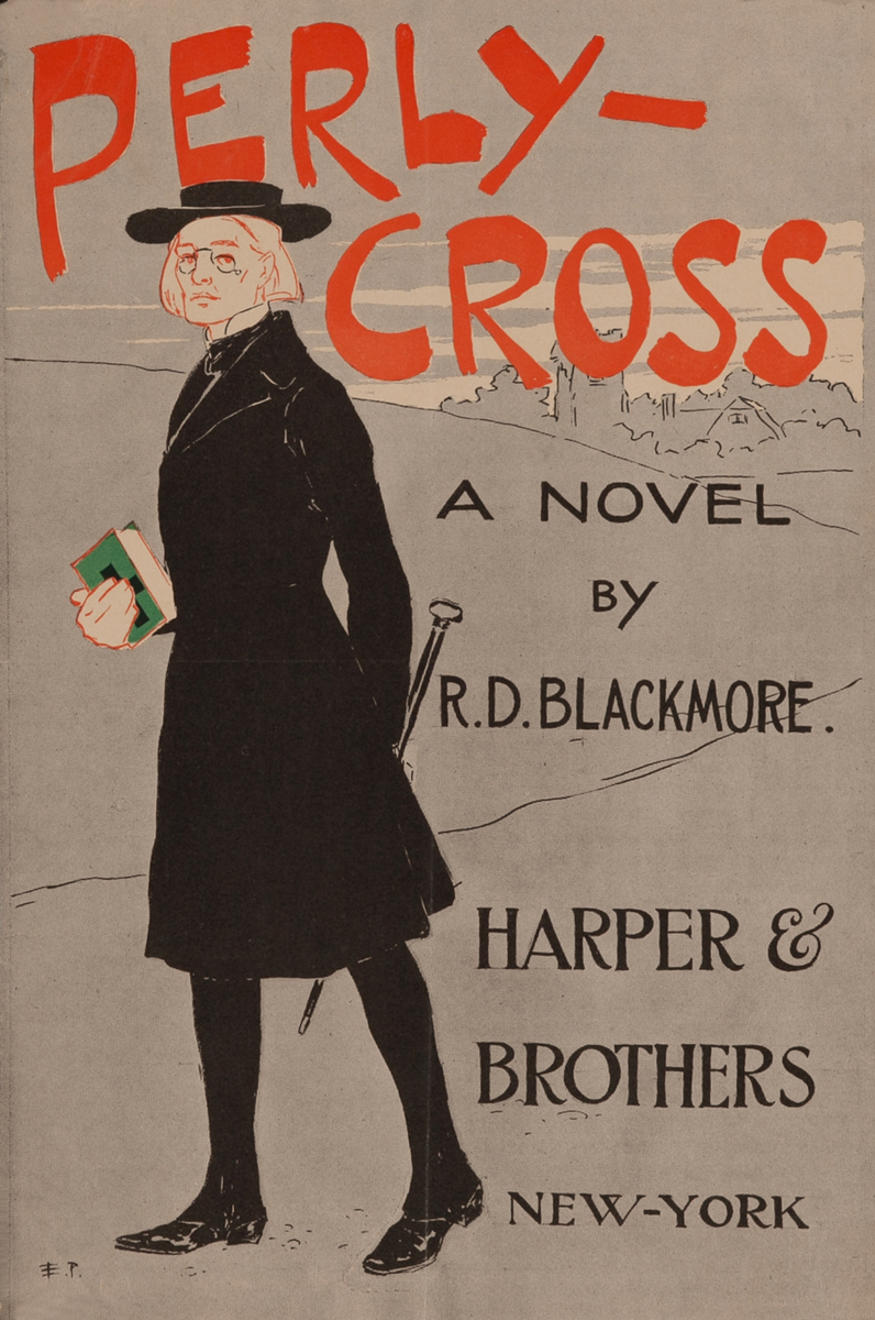 Perly-Cross A Novel by R.D. Blackmore Harpers & Brothers New-York