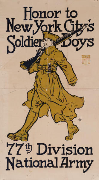 Honor to New York City's Soldier Boys 77th Division National Army, United Cigar WWI Poster