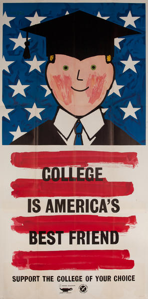 College is America's Best Friend, Supprt the College of Your Choice