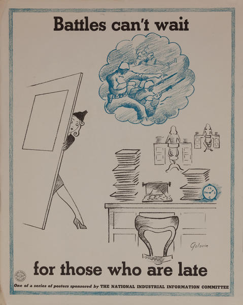 Battles can't wait for those who are late, WWII Production Poster