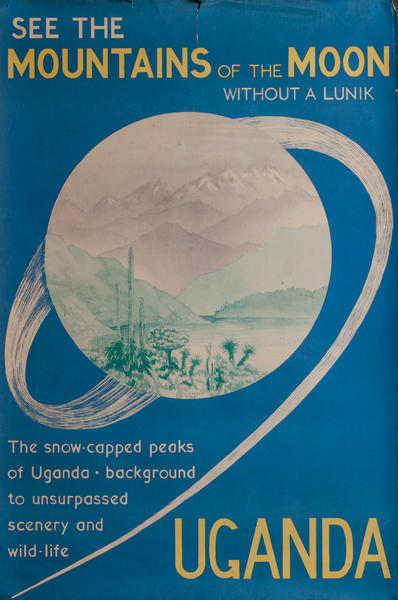 See the Mountains of the Moon Uganda Travel Poster