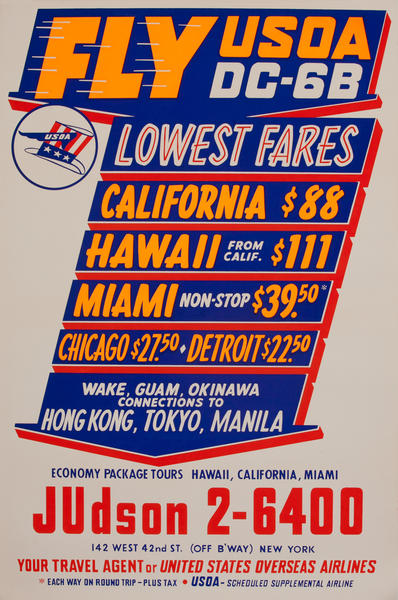 Fly USOA DC-6B, Lowest Fares<br>Travel Poster