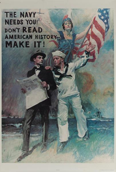 The Navy Needs You Don't Read American History Make It Origina Vietnam War Recruiting Poster