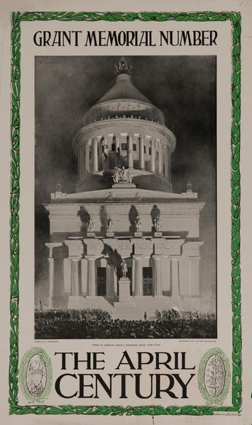 The April Century, the Grant Memorial Number