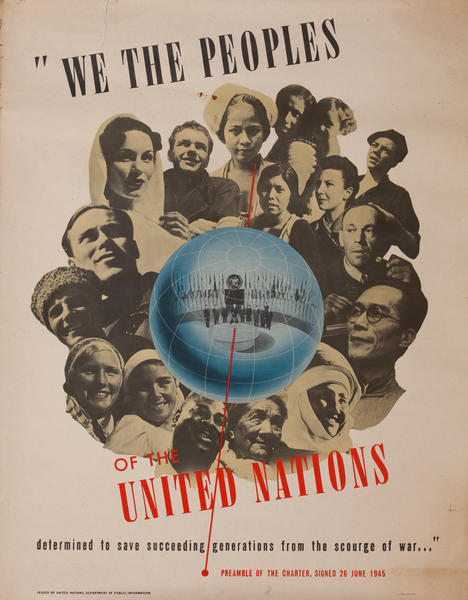 We The Peoples of the United Nations, Propaganda Poster