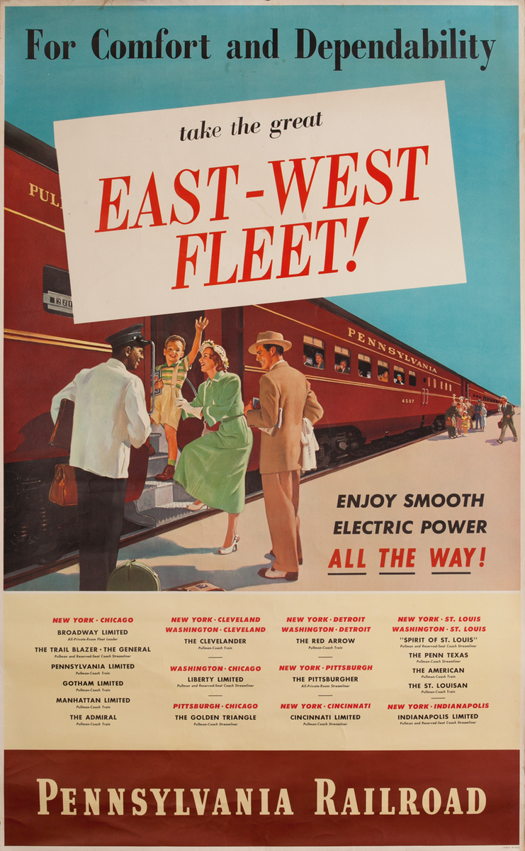 Pennsylvania Railroad For Comfort and Dependability  East-West Fleet