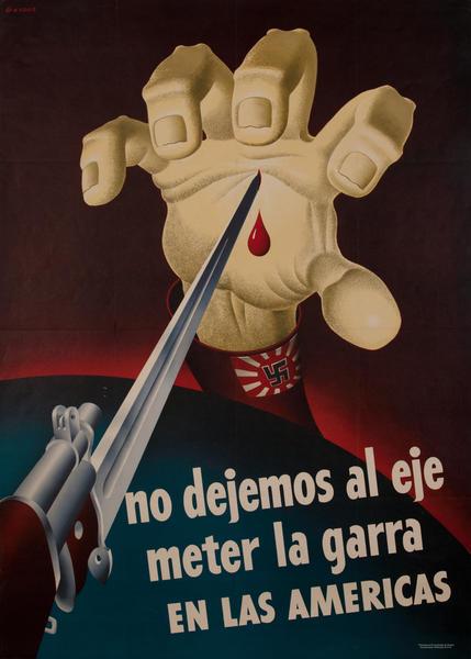 No dejemos al eje meter la garra en las Americas, Don't let the Axis get their paws on the Americas WWII Poster
