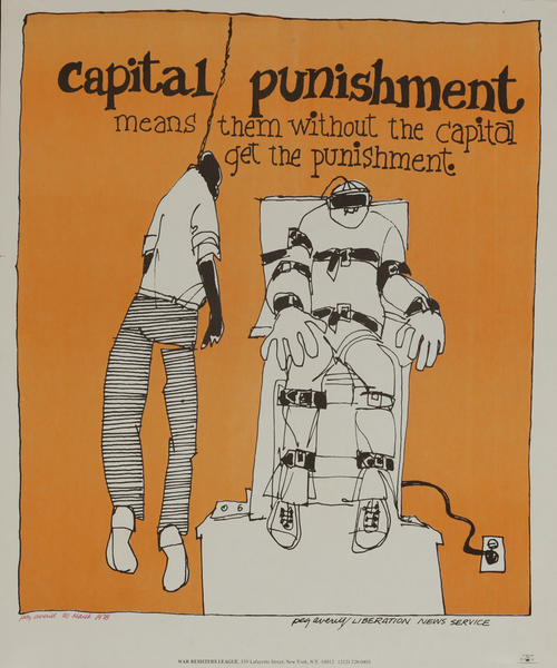 Capital Punishment means them without capitol get the punishment -- Protest Poster  HAND SIGNED