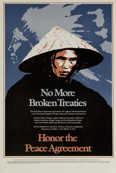 No More Broken Treaties - Honor the Peace Agreement anti-Vietnam War Protest Poster
